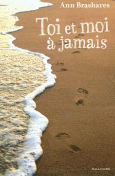 Toi et moi à jamais • Ann Brashares • Gallimard