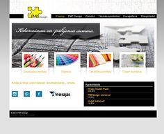 Projektina:  Kotisivut yhdessä päivässä workshopissa.  http://www.pmpdesign.fi/