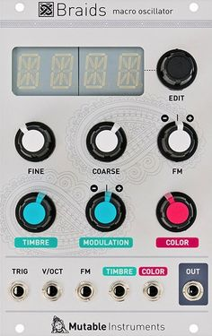 Eurorack Module Braids from Mutable instruments