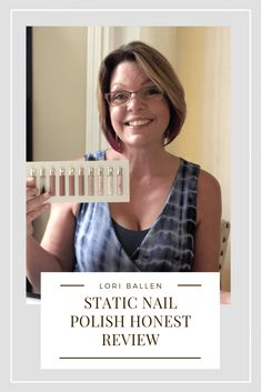 An Honest Review of Static Nails Liquid Glass Polish - Midlife Monarch 50+ Women