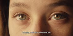 "anamorphosis-and-isolate: "" ― I Origins (2014) ""Actually, I felt like you knew me."" """