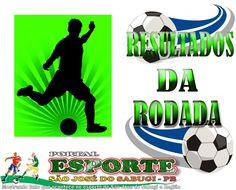 Portal Esporte São José do Sabugi: TABELÃO: Veja os resultados deste sábado nas Série...
