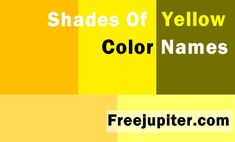 http://www.freejupiter.com/shades-of-yellow-color-names/