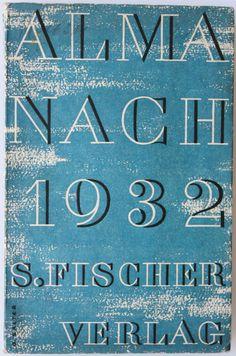 Almanach 1932, Berlin: S. Fischer Verlag, (1931). Cover by Georg Salter.