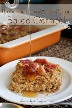 Peanut Butter & Bacon Baked Oatmeal with Shagbark Hickory Syrup #bacon #breakfast #oatmeal