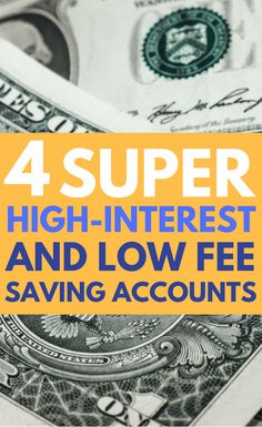Learn four online savings accounts to save your money in that have high interest, minimal fees, and require no deposit to start.