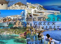inspireme123: How to Choose Wich Greek Island To visit