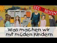 Was machen wir mit müden Kindern - Die besten Kindergartenlieder || Kinderlieder - YouTube