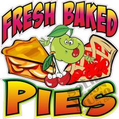 """7"""" Fresh Baked Pies Bakery Deli Restaurant Concession Trailer Vinyl Sign Decal"""