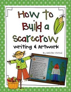 How to Build a Scarecrow Writing & Art Activity