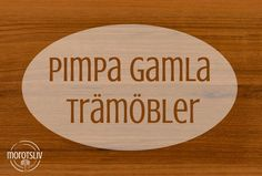 DIY – Pimpa gamla trämöbler Rta Kitchen Cabinets, Bra Hacks, Trash To Treasure, Diy On A Budget, Ten, Bamboo Cutting Board, Life Hacks, Projects To Try, Home And Garden
