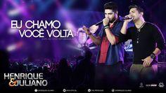 Henrique e Juliano - Eu Chamo Você Volta - (DVD Ao vivo em Brasília) [Ví...