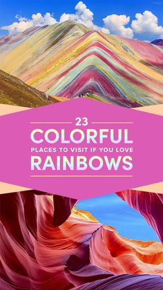 23 Rainbow Destinations To Visit Before You Die