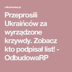Przeprosili Ukraińców za wyrządzone krzywdy. Zobacz kto podpisał list! - OdbudowaRP