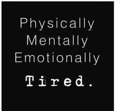 Tired Of Trying Quotes Im Tired Quotes, Exhausted Quotes, Unhappy Quotes, Unhappy Relationship Quotes, Im Alone Quotes, Upset Quotes, Heartless Quotes, I Am Exhausted, Fed Up Quotes