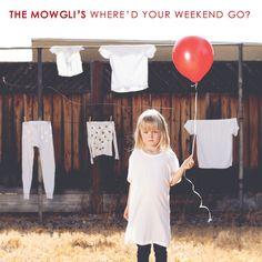 SAME #TheMowglis #WheredYourWeekendGo