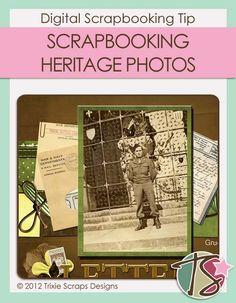 Scrapbooking Heritage Photos | Digital Scrapbooking Tip | Trixie Scraps Designs