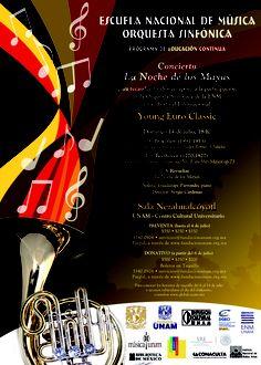 CONCIERTO 'La noche de los Mayas' Orquesta Sinfónica de la Escuela Nacional de Música Domingo 14 de julio, 18:00 hrs. Sala Nezahualcóyotl - UNAM – Centro Cultural Universitario