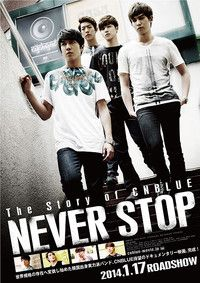 The Story of CNBLUE NEVER STOPのポスター
