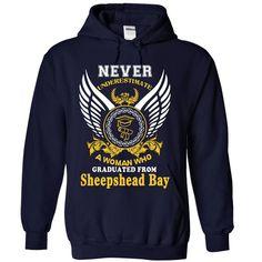 A WOMAN who graduated from Sheepshead Bay High School T Shirt, Hoodie, Sweatshirt