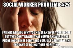 Social worker problems: the phone