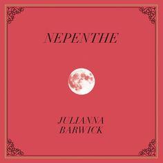 """nepenthe"", julianna barwick"