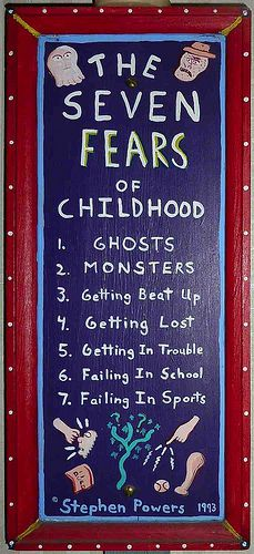 The Seven Fears of Childhood