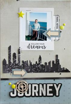 'Follow your Dreams' layout by Alena Grinchuk Design Team for Kaisercraft using 'Just Landed' collection.