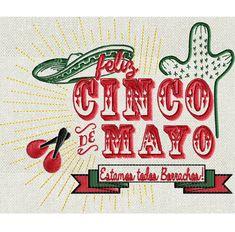 Feliz Cinco De Mayo  Mexican funny  EMBROIDERY DESIGN by StitchElf