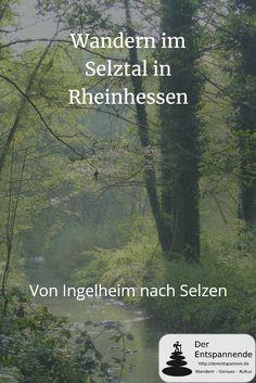 Wandern in Rheinhessen im Selztal entlang der Selz von Ingelheim nach Selzen.