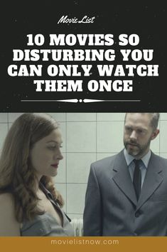 10 Movies So Disturbing You Can Only Watch Them Once. We've listed ten disturbing movies that you're sure you'll only have the courage to watch once. Below are movies that use disturbing plots, whether graphic or psychological, with extreme situations … Netflix Movies To Watch, Movie To Watch List, Good Movies To Watch, Movie List, All Movies, Horror Movies On Netflix, The Best Films, Great Films, Movies Showing