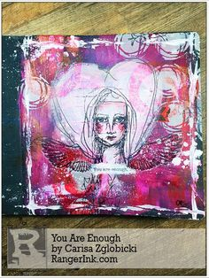 You Are Enough by Carisa Zglobicki   www.rangerink.com