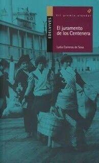 El juramento de los Centenera. Lydia Carreras de Sosa