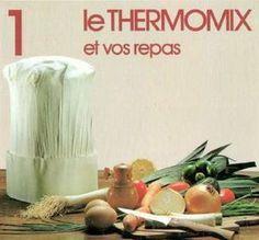 pack de 47 livres de recettes pour thermomix pdf l multi recettes cuisiner pinterest. Black Bedroom Furniture Sets. Home Design Ideas