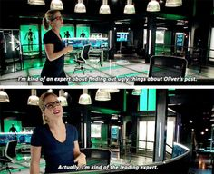 """I'm kind of an expert about finding out ugly things about Oliver's past. Actually, I'm kind of the leadind expert"" - Felicity Smoak #Arrow"