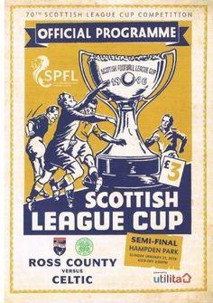 Ross County v Celtic Scottish League Cup Semi Final 2016 MINT Programme 70th *