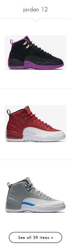 """jordan 12"" by aniahrhichkhidd ❤ liked on Polyvore featuring jordans, shoes, jordan 12, sneakers, men's fashion, men's shoes, men's sneakers, mens sneakers, mens retro shoes and mens retro sneakers"