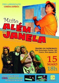 Canal Amigos da Luz Apresenta a Comédia Espírita - Muito Além da Janela - Nova Iguaçu - RJ - http://www.agendaespiritabrasil.com.br/2016/05/13/canal-amigos-da-luz-apresenta-comedia-espirita-muito-alem-da-janela-nova-iguacu-rj/