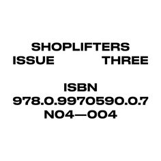 Number 04 invites you to the Shoplifters 3 Launch at ACTUAL SOURCE . Shoplifters 3 features the work of Berton Hasebe, Kasper-Florio, Chaunté Vaughn, C.W. Moss, Jonas DeRuytter, Nic Sanchez, and Levi Jackson.