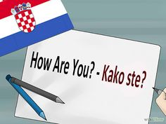 How to Speak Basic Croatian Serbian Food, Serbian Recipes, Croatian Language, Serbo Croatian, Learn Embroidery, Croatia Travel, Travel Activities, My Heritage, Vacation Places