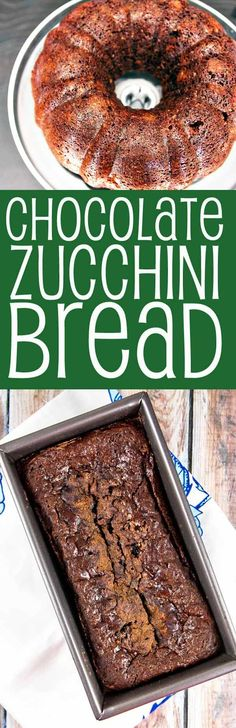 Chocolate Zucchini Quick Bread: the most delicious way to use up your stash of…