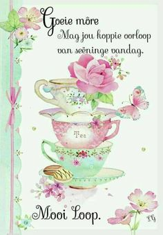Good Morning Wednesday, Cute Good Morning Quotes, Good Morning Gif, Good Morning Wishes, Lekker Dag, Afrikaanse Quotes, Good Night Blessings, Goeie More, Christian Messages