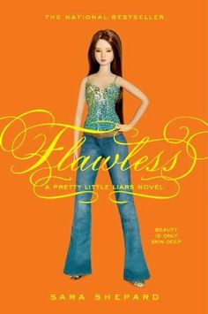Pretty Little Liars #2: Flawless by Sara Shepard, http://www.amazon.com/dp/B0013TX7A2/ref=cm_sw_r_pi_dp_POyZrb155SKBY