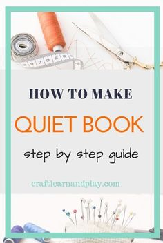 Learn how to make a toy that resonates with your child that is encouraging his imagination and creativity. Now you can gain confidence with these step by step guide and make a quiet book on your own. Click for a detailed tutorial. #quietbook #DIY