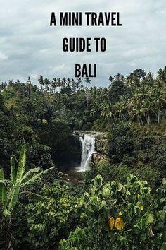 A mini travel guide to Bali