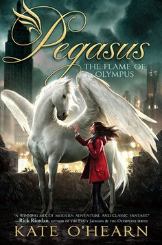 Pegasus: The Flame of Olympus by Kate O'Hearn. Emily and her friend Joel must find a way to help Pegasus return to Olympus while fighting off a terrifying race of stone warriors in this modern-day mix of humans and gods. J OHE Rick Riordan, Pegasus, Books Like Percy Jackson, Kids Chapter Books, Jason Chan, Roman Gods, Winged Horse, Horse Books, Horse Movies