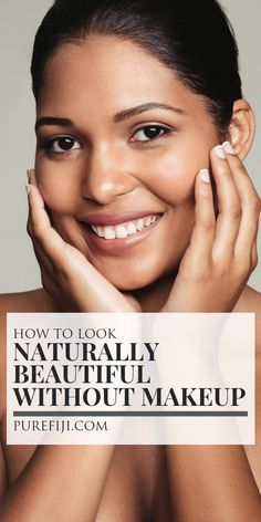 How to Look Naturally Beautiful Without Makeup - Pure Fiji Minimal Makeup Look, Banana Face Mask, Piel Natural, Face Mapping, Get Rid Of Blackheads, Natural Makeup Looks, Without Makeup, Naturally Beautiful, Skin Problems