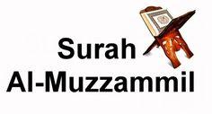 Does Reciting Surat Al-Muzzammil Cure Sickness?