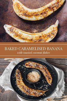 Baked Caramelised Banana with Coconut (Akwadu)- Equatorial Guinea - Gourmet Vegetarians Baked Banana, Banana Coconut, Coconut Yogurt, Toasted Coconut, Best Dessert Recipes, Vegan Desserts, Fun Desserts, Delicious Recipes, Banana Fritters