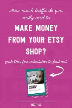 How much traffic do you REALLY need to make money from your Etsy shop? What's enough traffic, what's not enough? In this short and very practical video, I will help you quickly calculate how many visitors you need to get to your shop every month to reach your income goal (and it will most likely surprise you!). I also have a free traffic calculator you can use because let's be honest - math is not fun. Click to get it for free now. #etsytips #etsybiz #tizzit #etsyshop #etsyseller